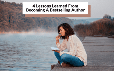 Four Lessons Learned From Becoming a Bestselling Author