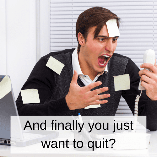 Finally you just want to quit