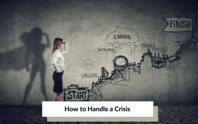 How to Handle a Crisis