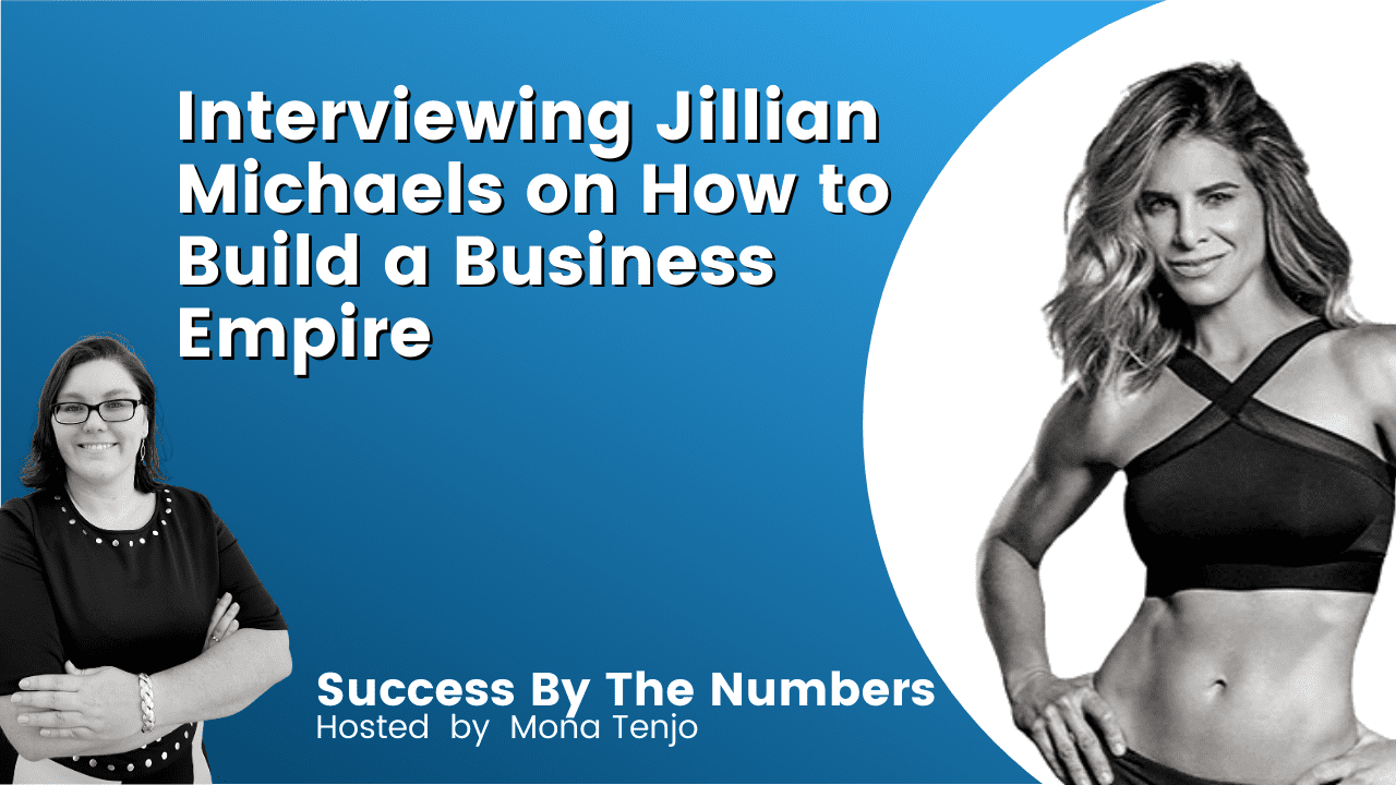 Interviewing Jillian Michaels on How to Build a Business Empire