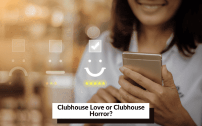 Clubhouse Love or Clubhouse Horror?