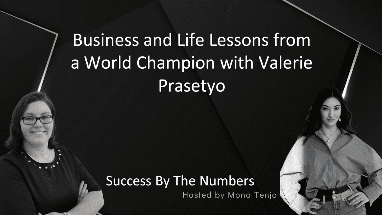 Success By The Numbers Interview with Valerie Prasetyo